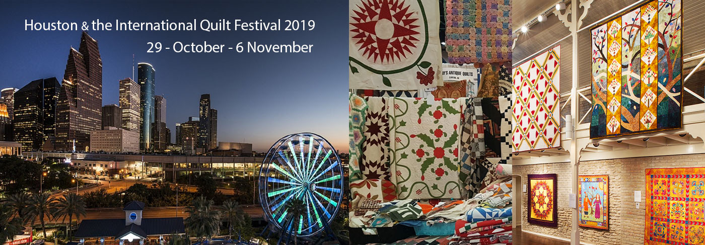 Houston & the International Quilt Festival Tour 2019