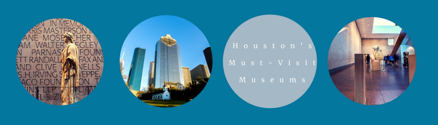 Houstons Must Visit Museums