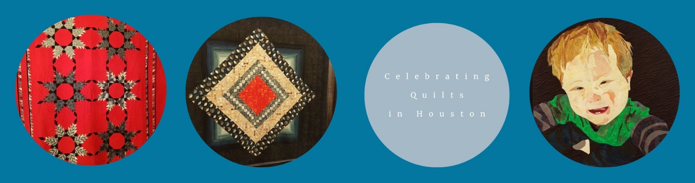 Celebrating Quilts in Houston