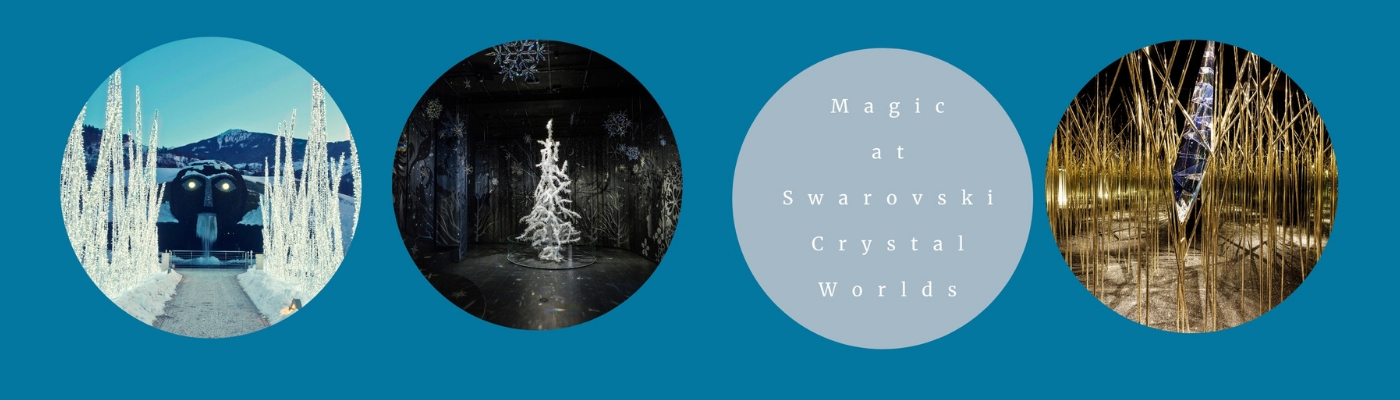 Magic at Swarovski Crystal Worlds
