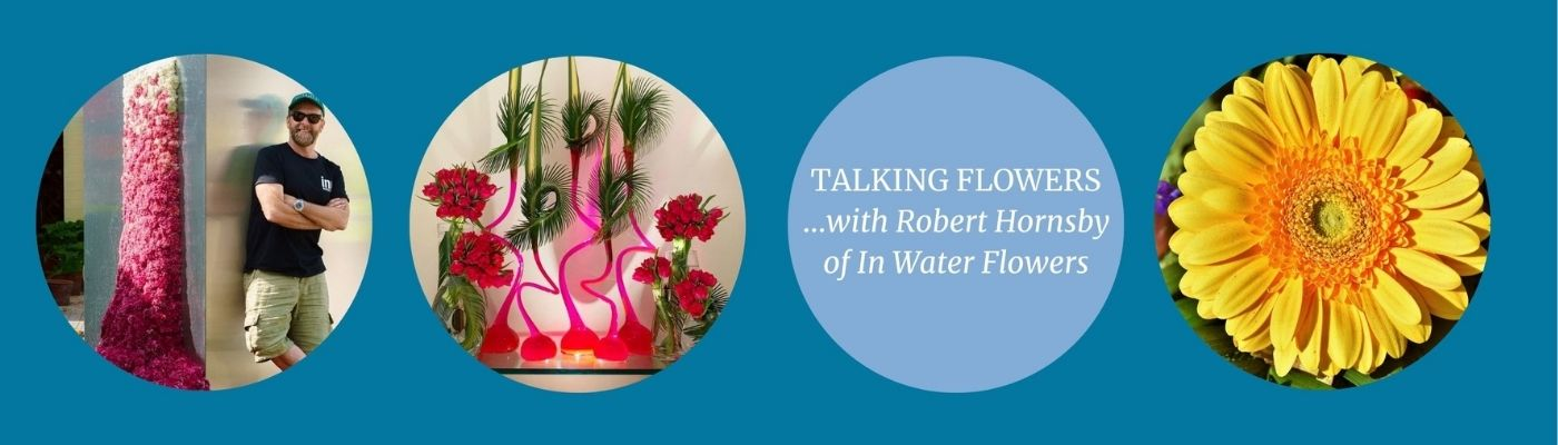 Talking Flowers with Robert Hornsby