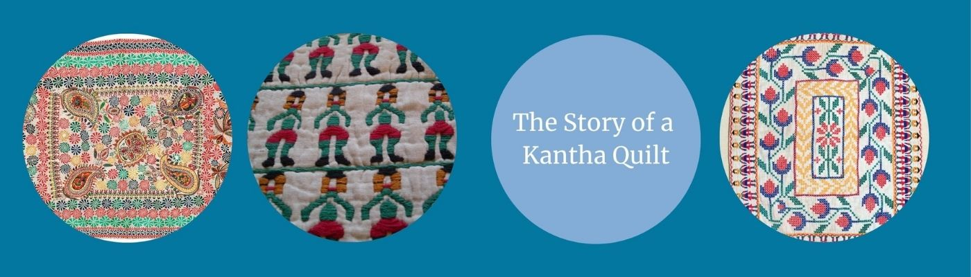 The story of a kantha quilt