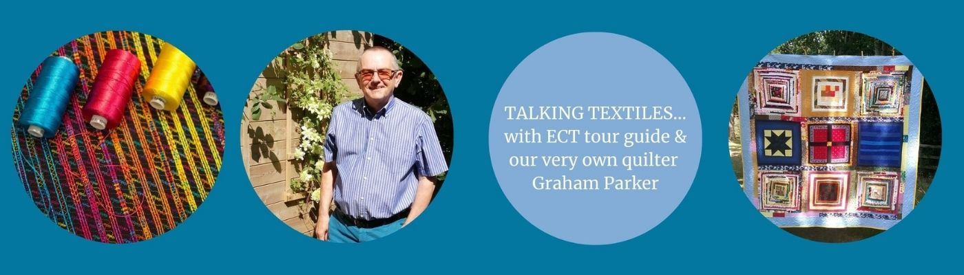 Talking Textiles with quilter & tour guide Graham Parker
